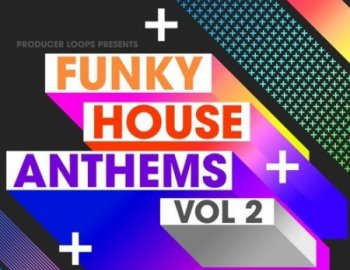 Producer Loops Funky House Anthems Vol 2
