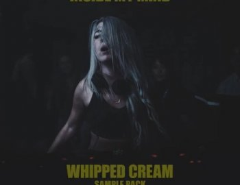 Splice Sounds WHIPPED CREAM Inside My Mind Sample Pack