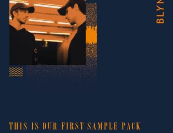 Splice Sounds BLYNE: This is Our First Sample Pack