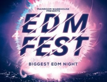 Mainroom Warehouse EDM Fest