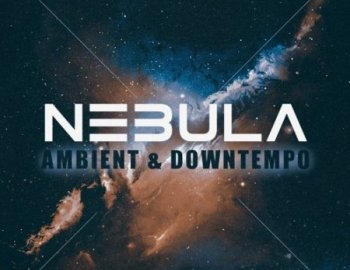Famous Audio Nebula - Ambient And Downtempo