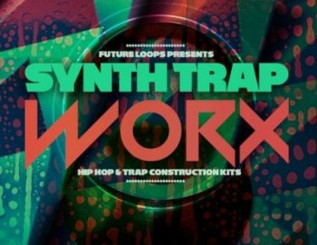 Future Loops Synth Trap Worx