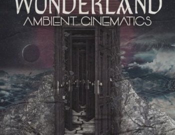 Famous Audio Wonderland Ambient Cinematics