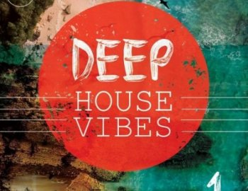 Roundel Sounds Deep House Vibes Vol 1