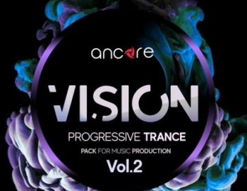 Ancore Sounds VISION 2 Trance Producer Pack