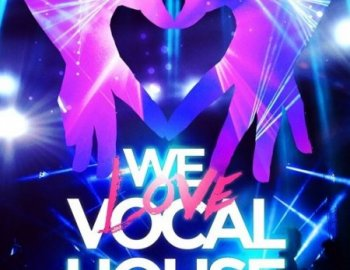Mainroom Warehouse We Love Vocal House