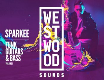 Westwood Sounds Sparkee Funk Guitars and Bass Pack Vol 1