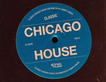 SM White Label Classic Chicago House
