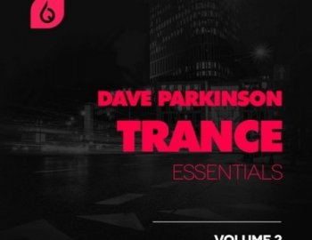 Freshly Squeezed Samples Dave Parkinson Trance Essentials Vol 2