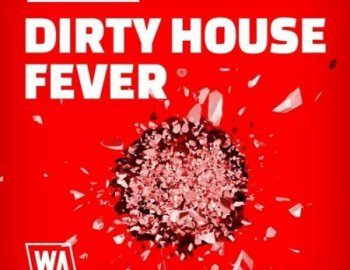 W. A. Production Dirty House Fever