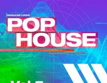 Producer Loops Pop House Volume 5