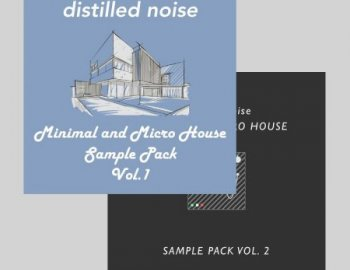 Distilled Noise Minimal and Micro House Sample Pack Vol.1-2