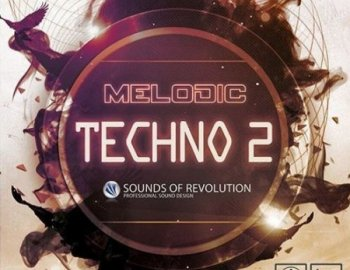 Sounds Of Revolution Melodic Techno 2