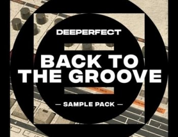 Deeperfect Back To The Groove Vol. 1