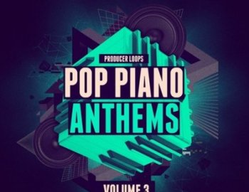 Producer Loops Pop Piano Anthems Vol 3