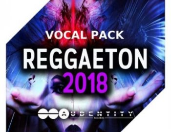 Audentity Records Reggaeton 2018