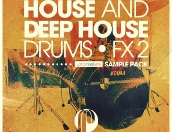Loopmasters Papa Records Presents House & Deep House Drums & Fx 2