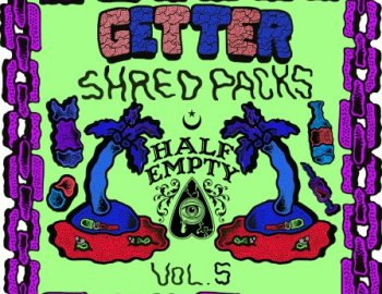 Splice Sounds Getter Shred Pack Vol. 5 feat. Half Empty