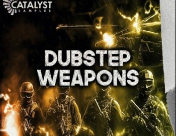 Catalyst Samples Dubstep Weapons