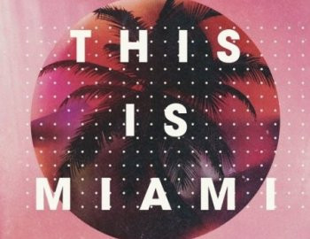 Loopmasters This Is Miami