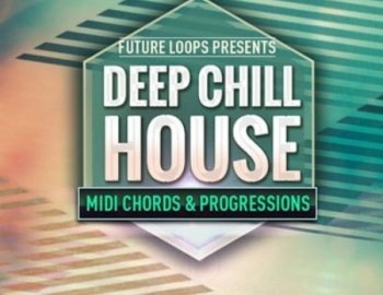 Future Loops Deep and Chill House