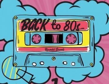 Roundel Sounds Back To 80s Volume 1