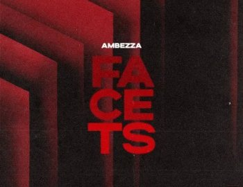 Splice Sounds AMBEZZA Facets Sample Pack