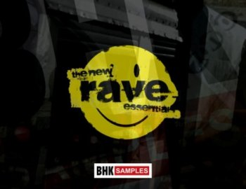 BHK Samples The New Rave Essentials