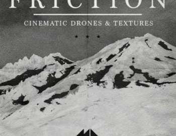 Mode Audio Friction - Cinematic Drones & Textures