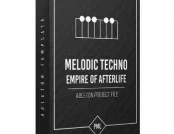 Production Music Live Empire of Afterlife - Melodic Techno Ableton Template