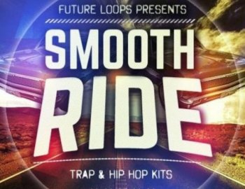 Future Loops Smooth Ride