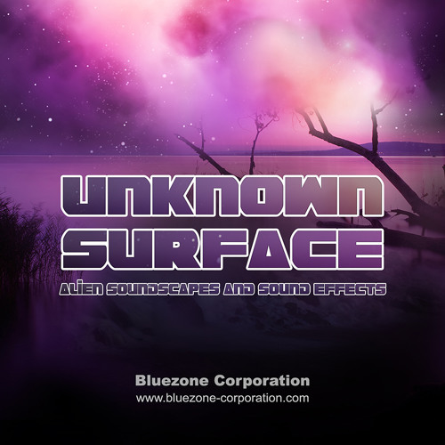 Bluezone Corporation Unknown Surface Alien Soundscapes and Sound Effects