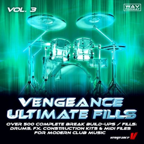 Vengeance Ultimate Fills Vol 3