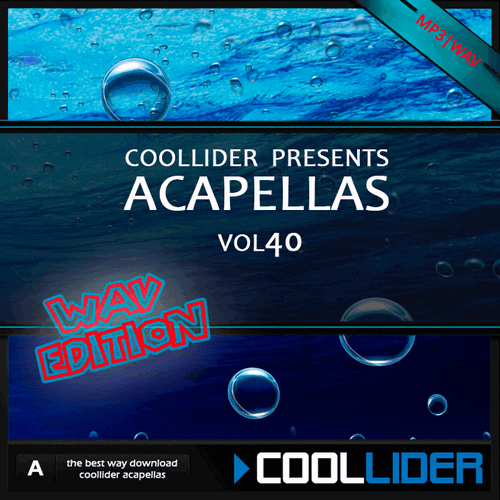 Coollider presents - Acapellas Vol 40