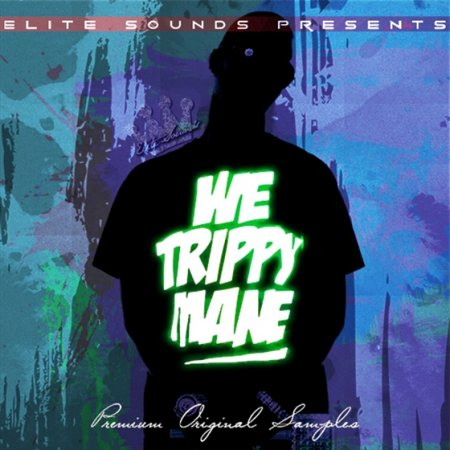 Elite Sounds - We Trippy Mane!