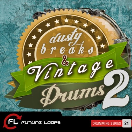 Future Loops - Dusty Breaks and Vintage Drums 2