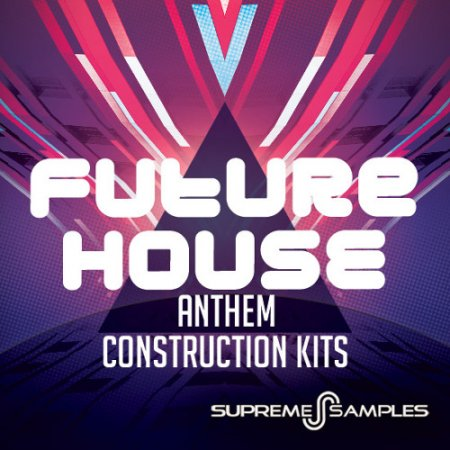 Supreme Samples Future House Anthem