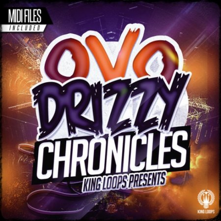 King Loops - Drizzy Chronicles OVO Edition