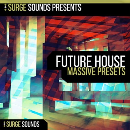 Surge Sounds Future House for Massive