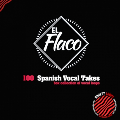 Smokey Loops - El Flaco Vocal Takes