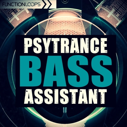 Function Loops PsyTrance Bass Assistant