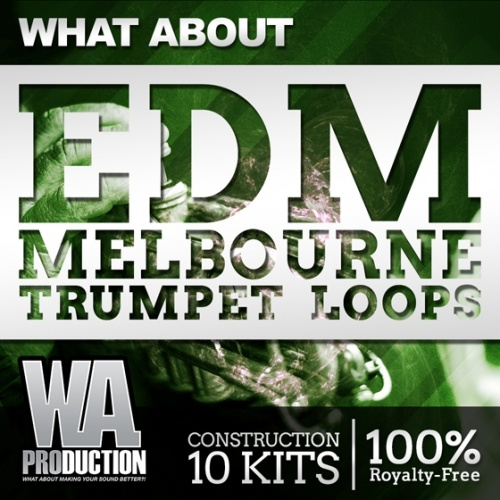 WA Production What About EDM Melbourne Trumpet Loops