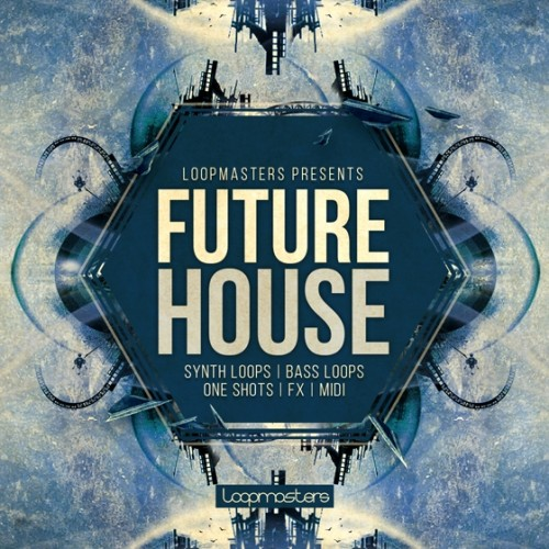 Loopmasters Present Future House