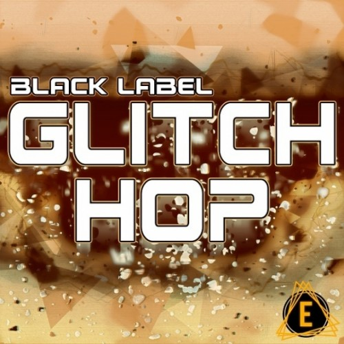 ElectroniSounds Black Label Glitch Hop