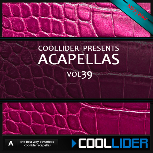 Coollider presents - Acapellas Vol 39
