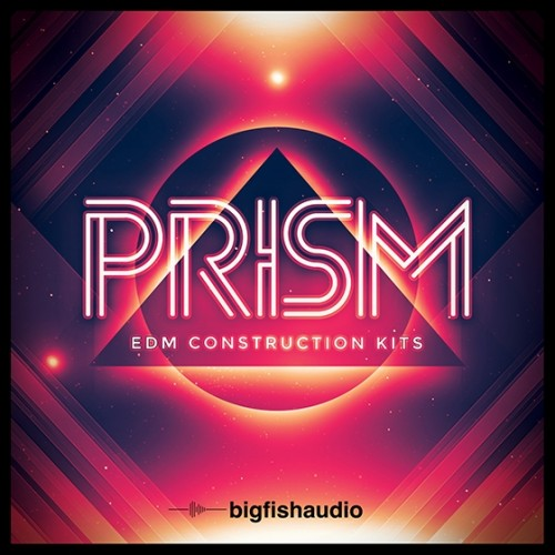 Big Fish Audio - PRISM EDM Construction Kits