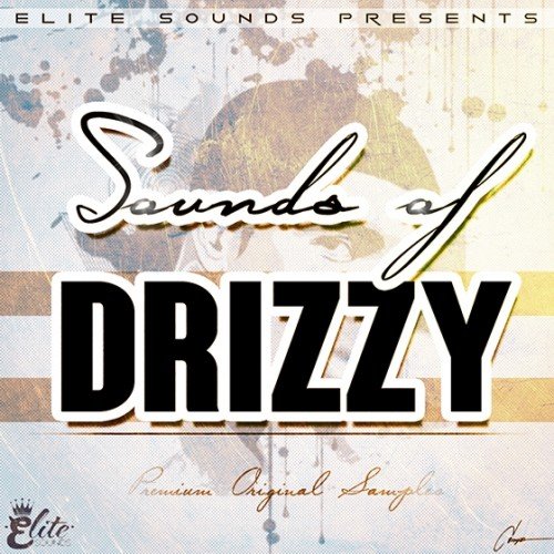 Elite Sounds - Sounds Of Drizzy