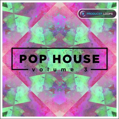 Producer Loops - Pop House Vol 3