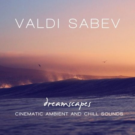 Valdi Sabev Dreamscapes