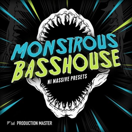 Production Master Monstrous Bass House for Massive